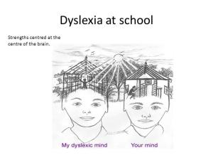 Strengths Of Dyslexic Mind >> Dyslexia Start A Discussion Thinkpix